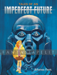Tales of an Imperfect Future (HC)