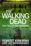 Walking Dead Novel 3: The Fall of the Governor
