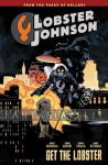 Lobster Johnson 4: Get the Lobster