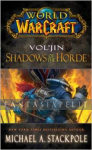 World of Warcraft: Vol'jin -Shadows of the Horde
