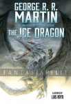 Ice Dragon: An Illustrated Novel (HC)