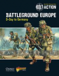 Bolt Action: Battleground Europe -D-Day to Germany