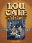 Lou Cale: Snapping the Big Apple's Bad Seeds (HC)