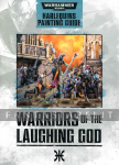 Harlequins Painting Guide: Warriors of the Laughing God