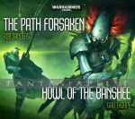 Howl of the Banshee / Path of the Forsaken Audio Drama CD