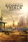 Maze Runner: The Scorch Trials -Official Prelude